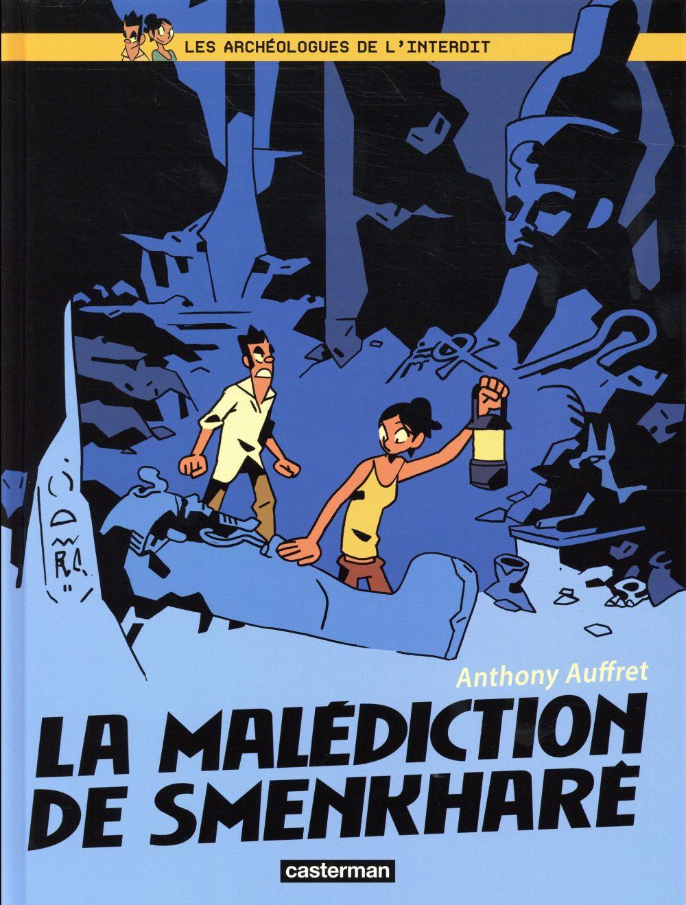 LES ARCHEOLOGUES DE L INTERDIT T1 - LA MALEDICTION DE SMENKHARE