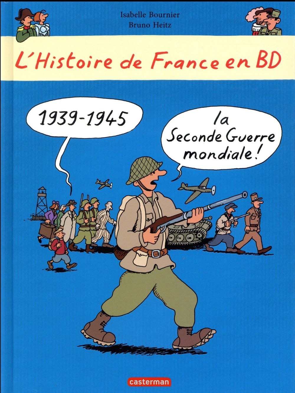 L'HISTOIRE DE FRANCE EN BD T8 LA SECONDE GUERRE MONDIALE, L'OCCUPATIONET LA RESI
