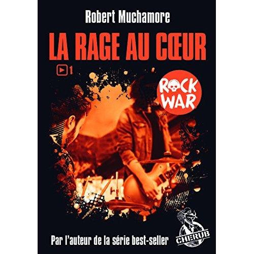 ROCK WAR T1 POCHE - LA RAGE AU COEUR