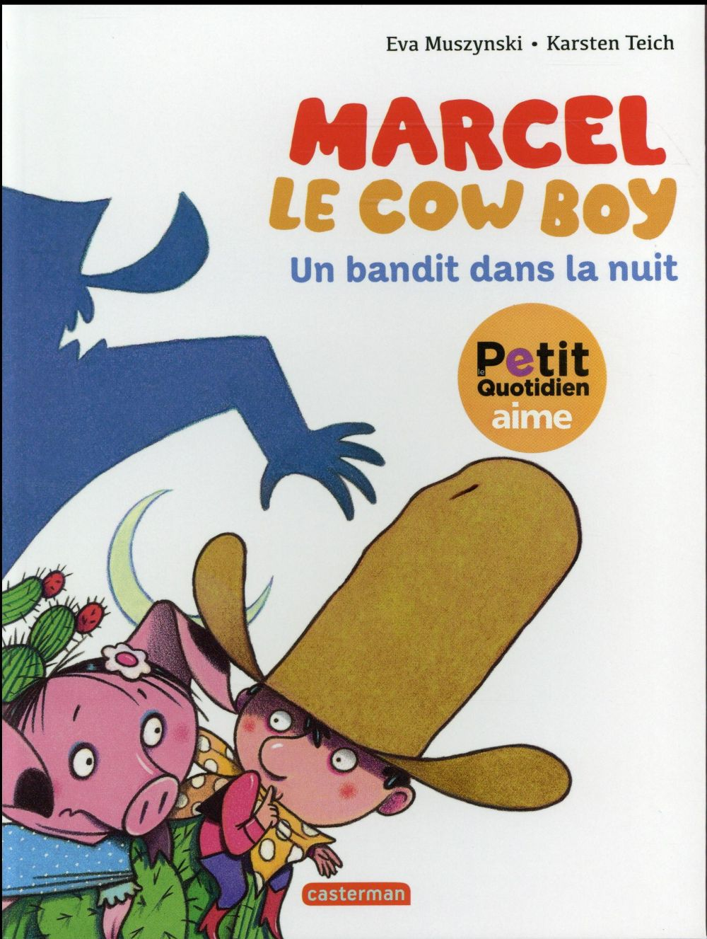 UN BANDIT DANS LA NUIT - MARCEL LE COWBOY - T4