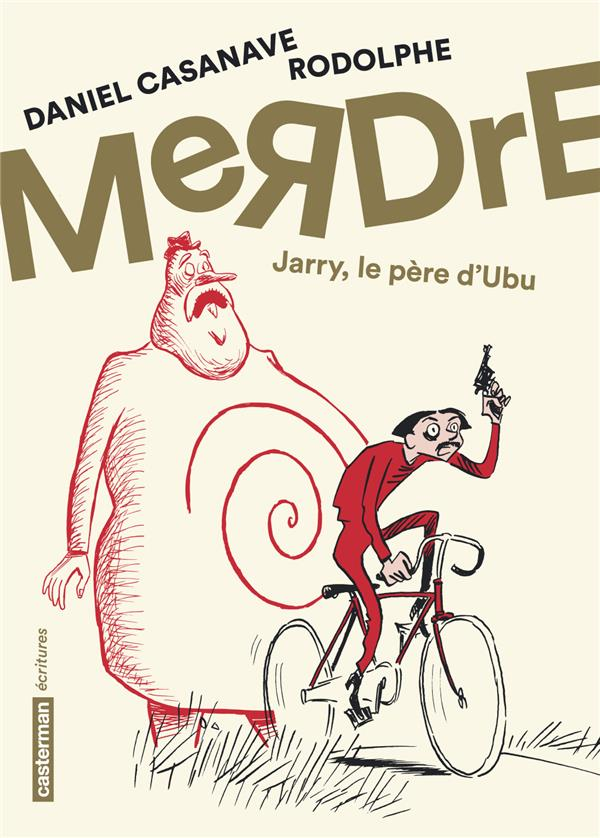 MERDRE - JARRY, LE PERE D'UBU