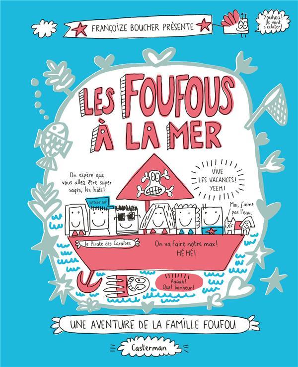 LES FOUFOUS A LA MER - T3