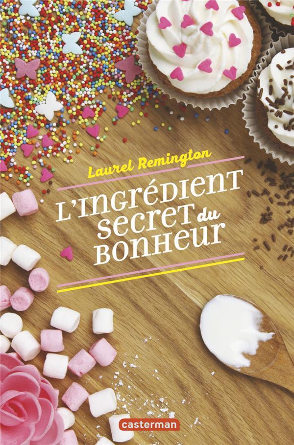 L'INGREDIENT SECRET DU BONHEUR
