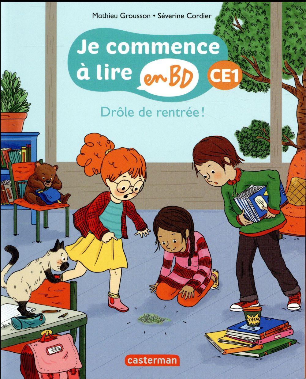 DROLE DE RENTREE - JE COMMENCE A LIRE EN BD : CE1