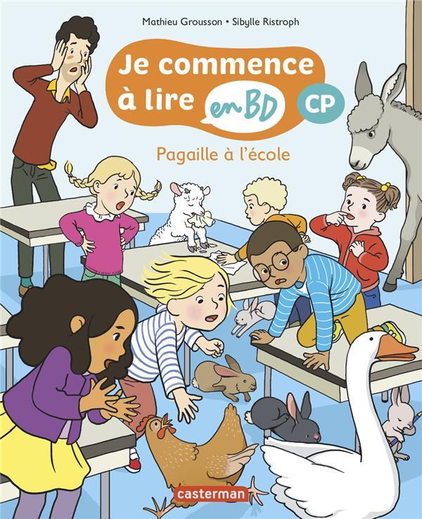 PAGAILLE A L'ECOLE - JE COMMENCE A LIRE EN BD : CP