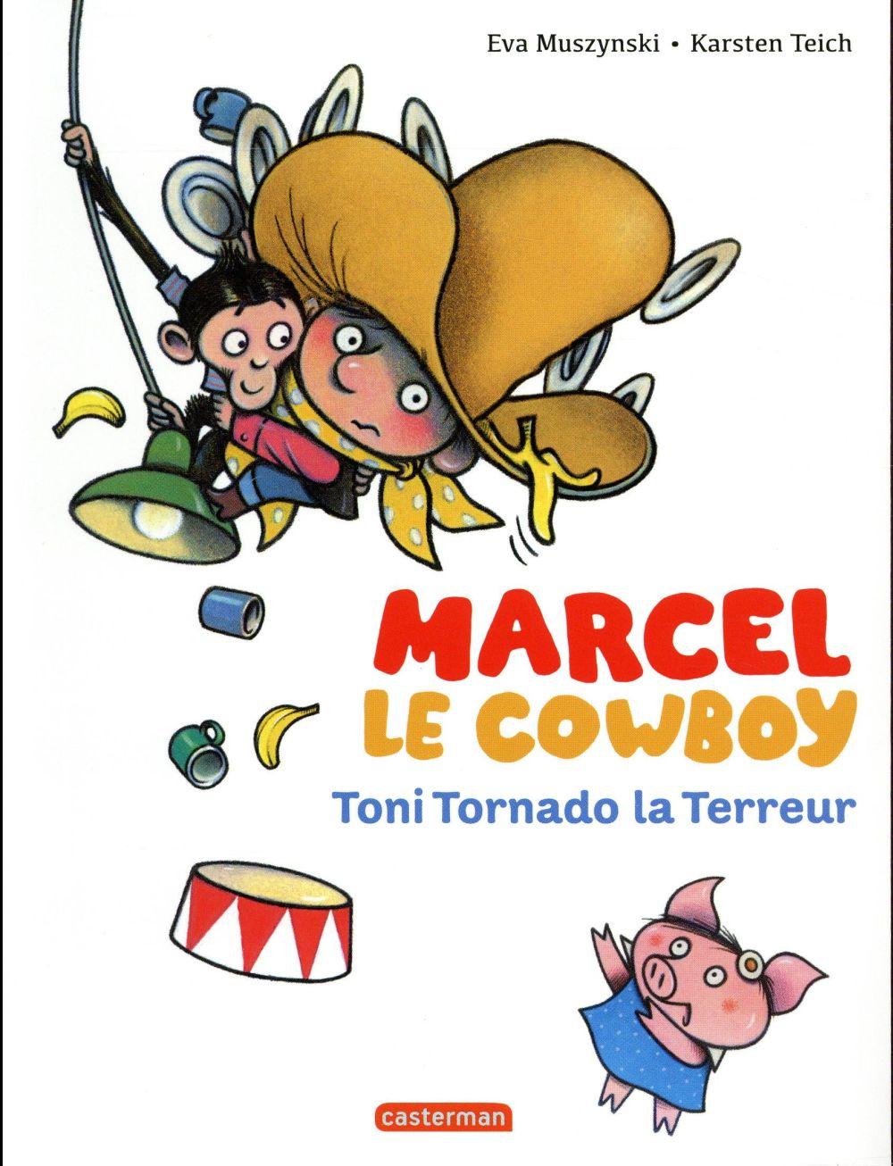 MARCEL LE COWBOY T6 TONI TORNADO LA TERREUR