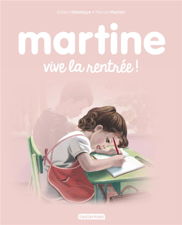 VIVE LA RENTREE ! - MARTINE - T05