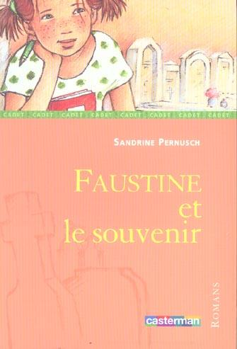 FAUSTINE ET LE SOUVENIR - ROMANS CADET - T71