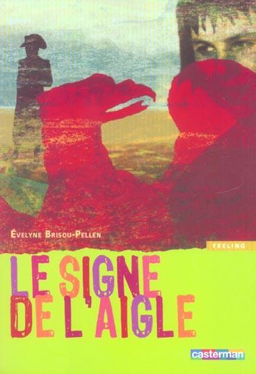 SIGNE DE L'AIGLE (LE)