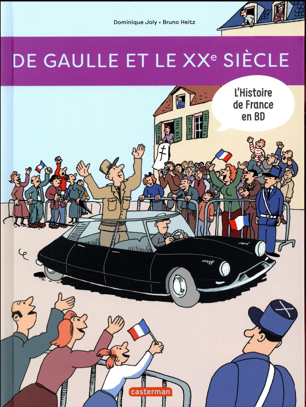 L'HISTOIRE DE FRANCE EN BD T9 DE GAULLE
