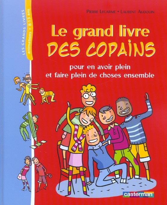 GRAND LIVRE DES COPAINS (LE)