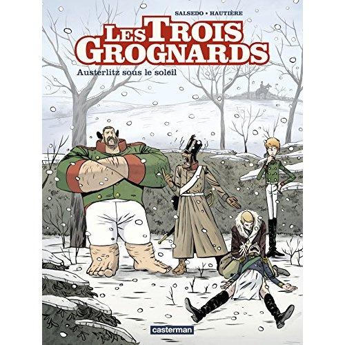 LES TROIS GROGNARDS T3 - AUSTERLITZ SOUS LE SOLEIL