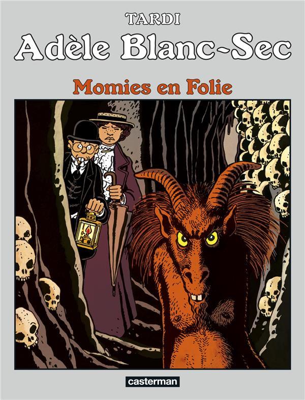 ADELE BLANC-SEC T4 - MOMIES EN FOLIE