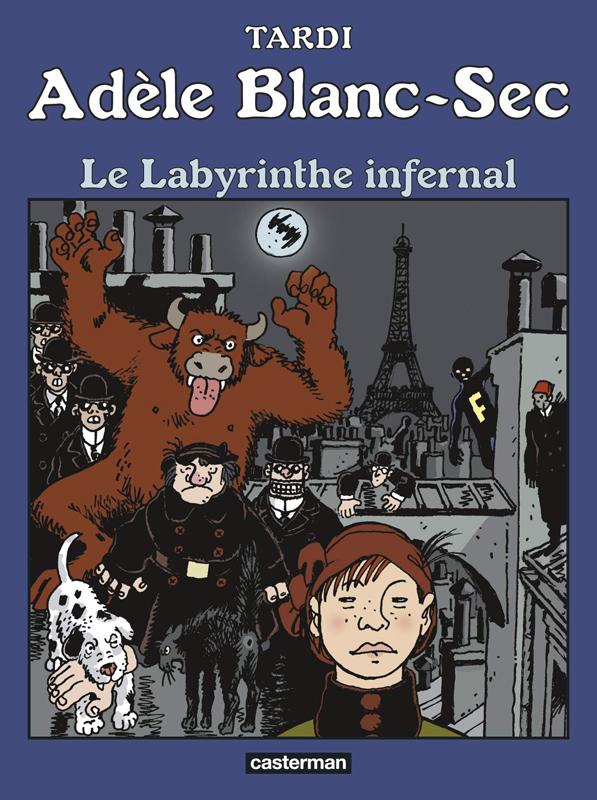 LE LABYRINTHE INFERNAL - ADELE BLANC-SEC - T9
