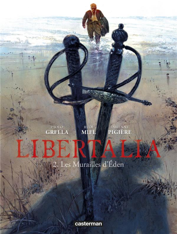 LIBERTALIA T2 - LES MURAILLES D'EDEN