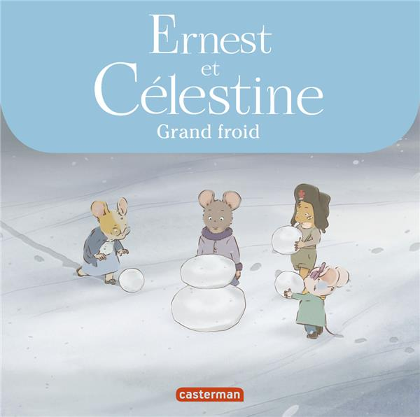 ERNEST & CELESTINE-GRAND FROID