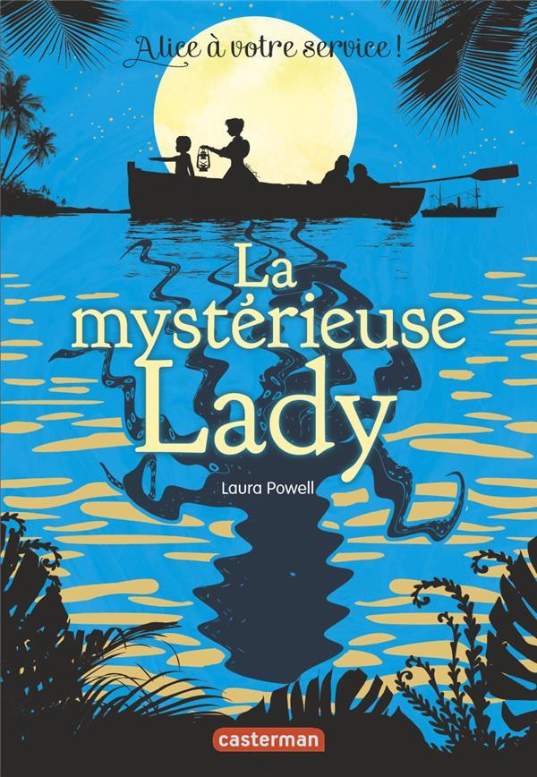 LA MYSTERIEUSE LADY - ALICE A VOTRE SERVICE - T2
