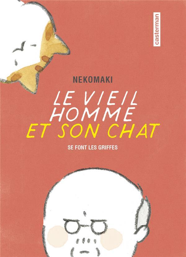 LE VIEIL HOMME ET SON CHAT - T02 - SE SONT FAIT LES GRIFFES