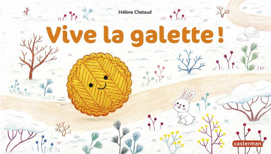 VIVE LA GALETTE !
