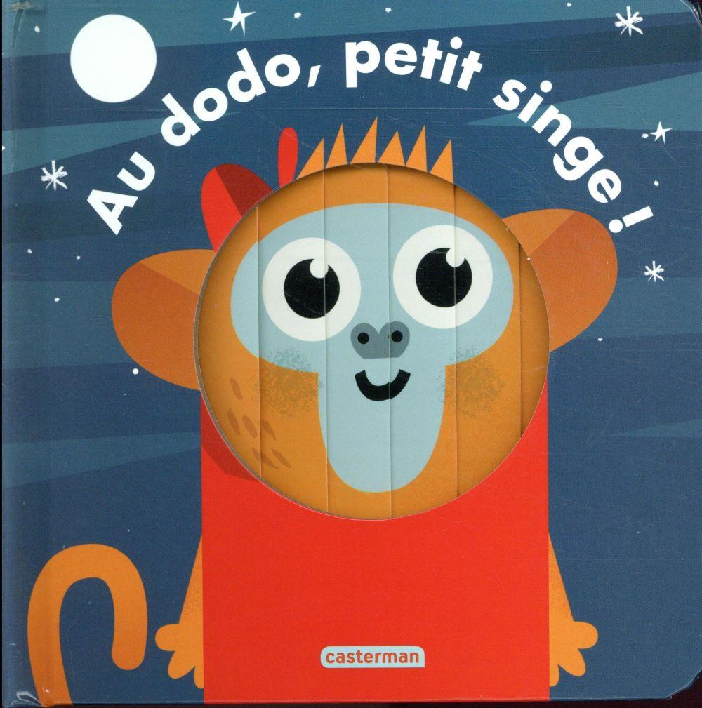 AU DODO, PETIT SINGE !
