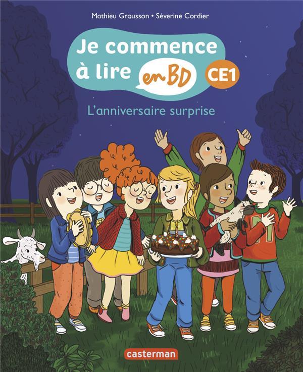 L'ANNIVERSAIRE SURPRISE - JE COMMENCE A LIRE EN BD : CE1