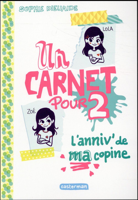 L'ANNIVERSAIRE DE MA COPINE - UN CARNET POUR DEUX - T1
