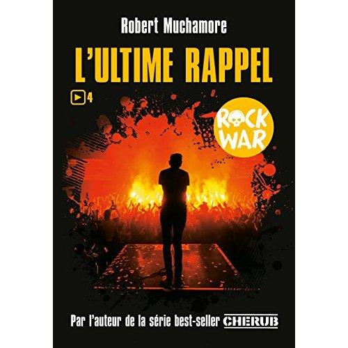 ROCK WAR T4 - L'ULTIME RAPPEL