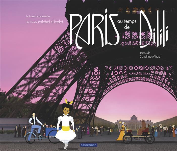 DILILI A PARIS - LE DOCUMENTAIRE