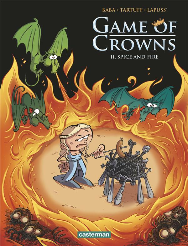 SPICE AND FIRE - GAME OF CROWNS - T2