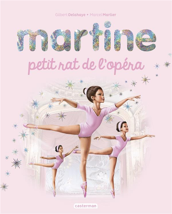 EDITIONS SPECIALES - MARTINE, PETIT RAT DE L'OPERA - EDITION SPECIALE 2018