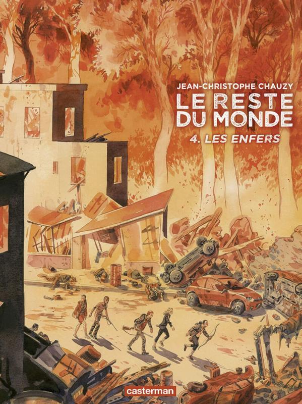 LE RESTE DU MONDE - T04 - LES ENFERS