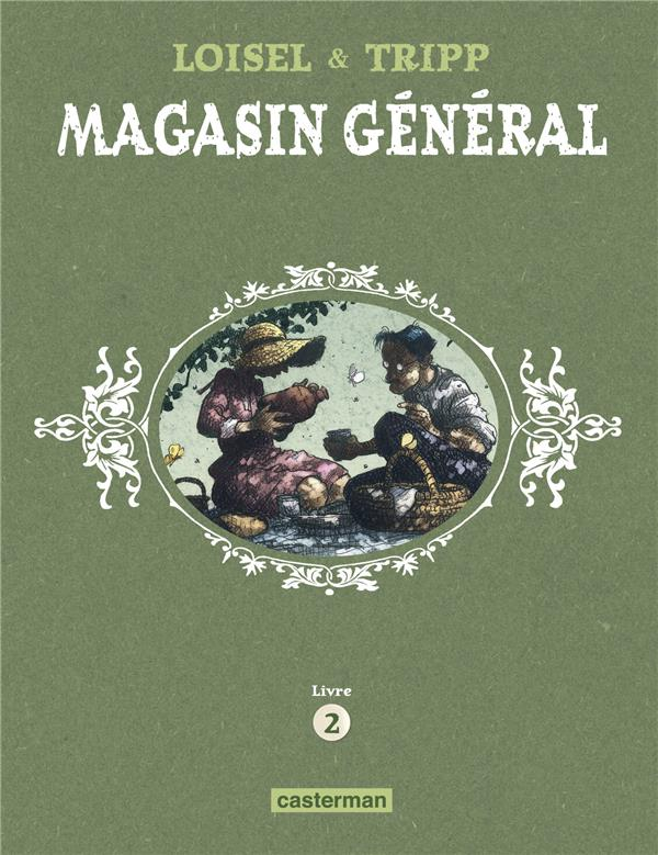 MAGASIN GENERAL - T02 - CONFESSIONS - MONTREAL - ERNEST LATULIPPE