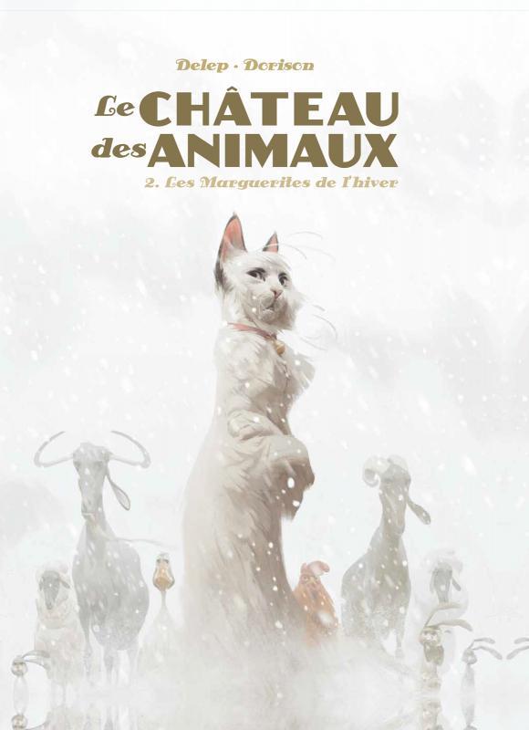 LE CHATEAU DES ANIMAUX - T02 - LES MARGUERITES DE L'HIVER