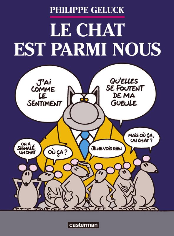 LES ALBUMS DU CHAT - T23 - LE CHAT EST PARMI NOUS
