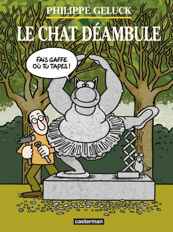 LE CHAT DEAMBULE - NOUVELLE EDITION