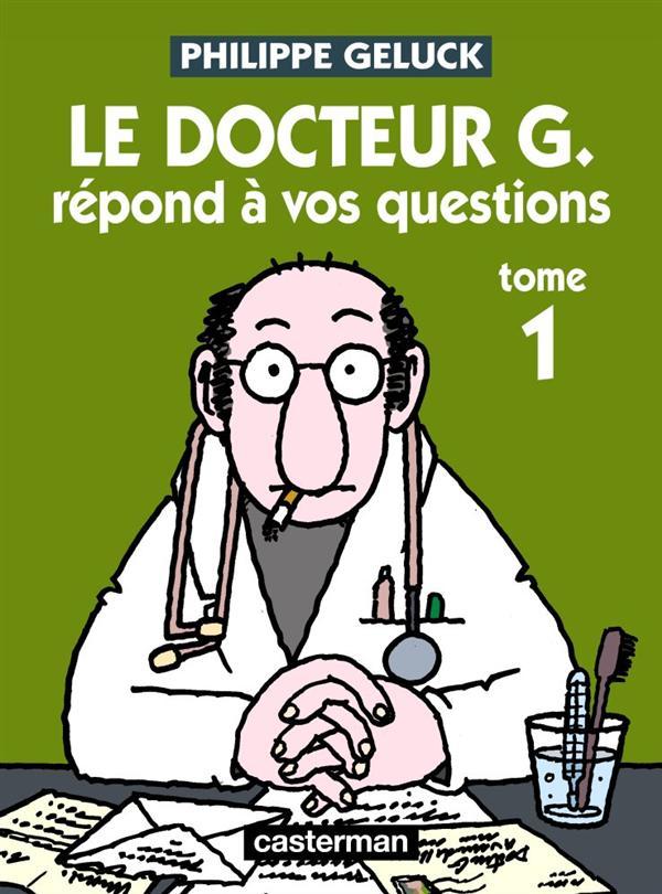 DOCTEUR G T1  REPOND A VOS QUESTIONS NE 2012