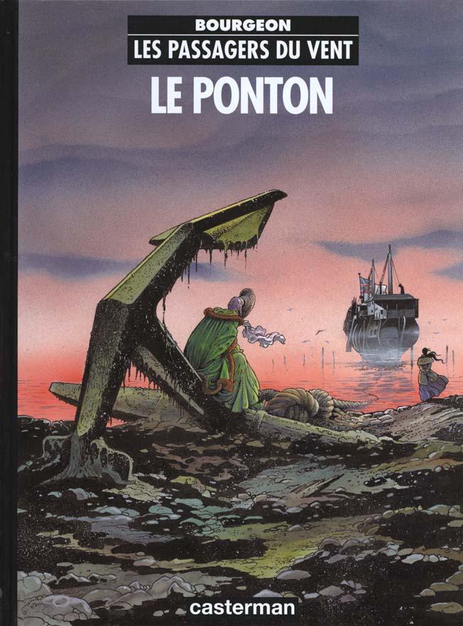 LES PASSAGERS DU VENT T2- LE PONTON