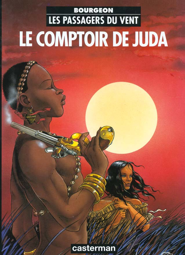 LES PASSAGERS DU VENT - LE COMPTOIR DE JUDA T3