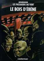 LES PASSAGERS DU VENT T5- LE BOIS D'EBENE