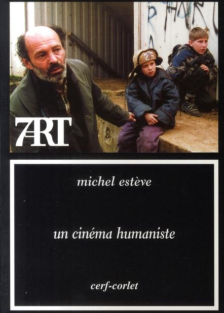 UN CINEMA HUMANISTE