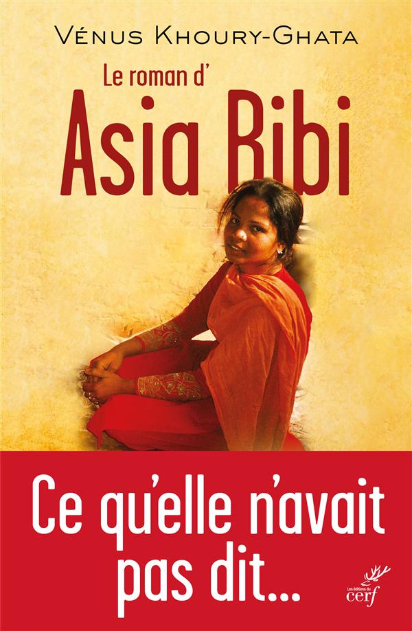 LE ROMAN D'ASIA BIBI