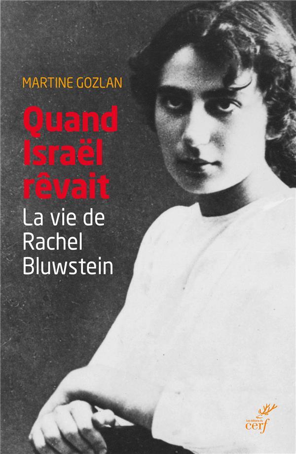 QUAND ISRAEL REVAIT