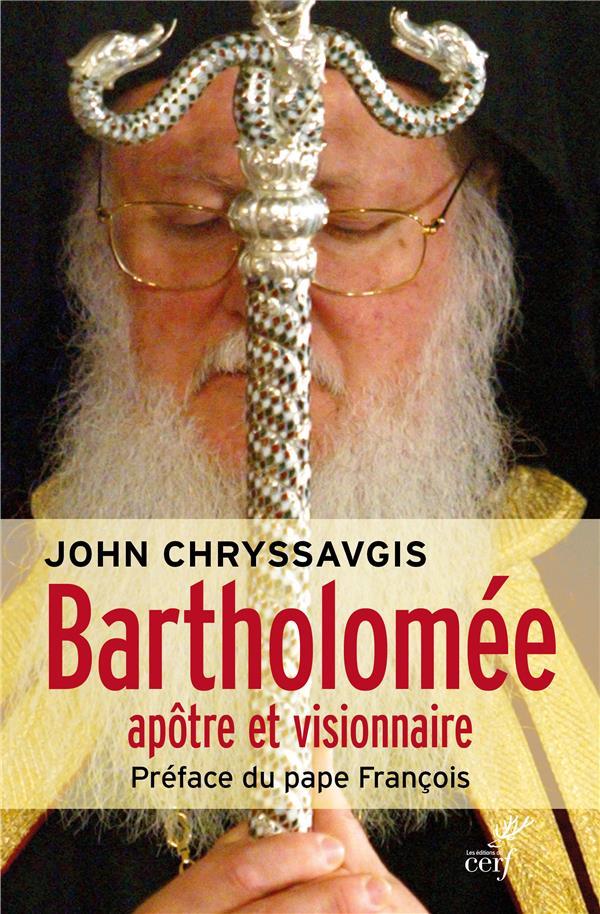 BARTHOLOMEE APOTRE ET VISIONNAIRE