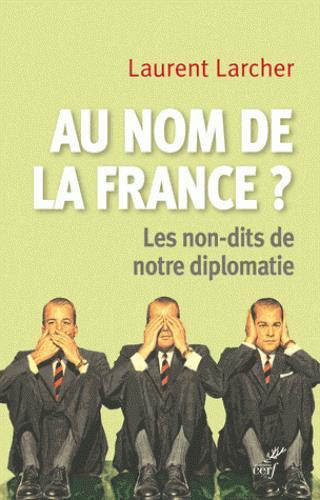 AU NOM DE LA FRANCE ?