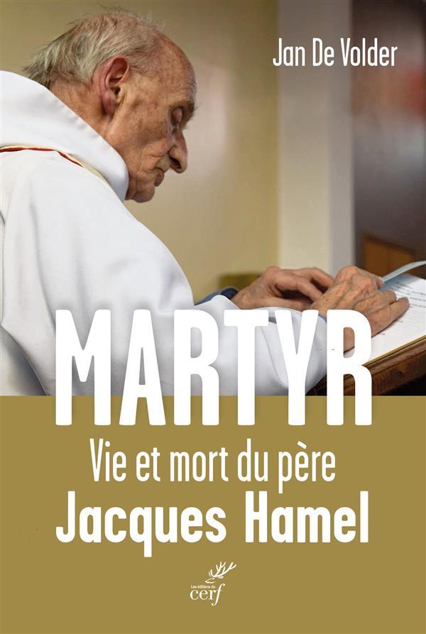 MARTYR : VIE ET MORT DU PERE