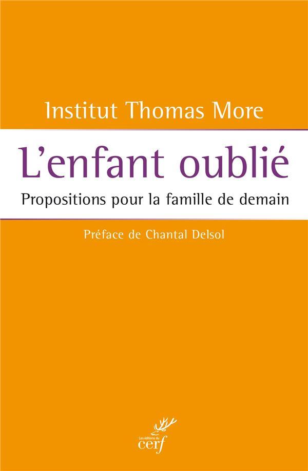 L'ENFANT OUBLIE. PROPOSITION POUR LA FAMILLE DE DEMAIN
