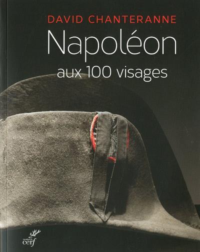 NAPOLEON AUX 100 VISAGES