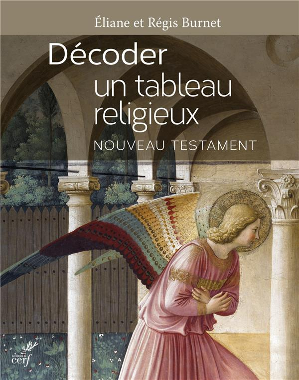 DECODER UN TABLEAU RELIGIEUX. NOUVEAU TESTAMENT