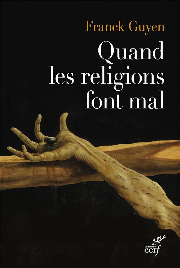 QUAND LES RELIGIONS FONT MAL