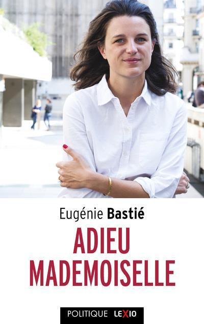 ADIEU MADEMOISELLE